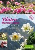 Die schönsten Blüten-Wanderungen in Oberbayern & Tirol 02