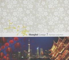 Shanghai Lounge Vol.7