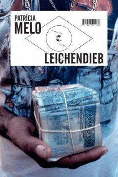Leichendieb - Melo, Patricia
