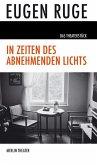 In Zeiten Des Abnehmenden Lichts Von Eugen Ruge Als Taschenbuch