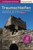 Traumschleifen Saar-Hunsrück - Band 3. Der offizielle Wanderführer mit Detail-Karten, Höhenprofilen und GPS-Daten