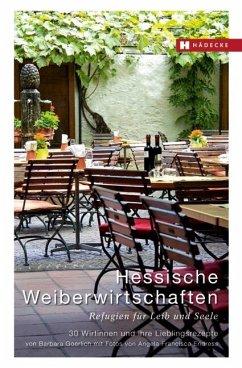 Hessische Weiberwirtschaften - Goerlich, Barbara