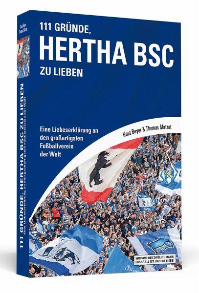 111 Gründe, Hertha BSC zu lieben - Beyer, Knut; Matzat, Thomas