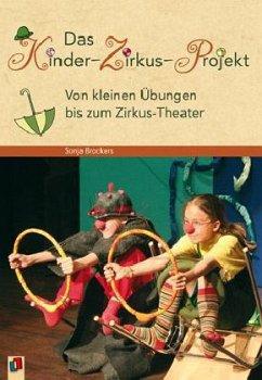 Das Kinder-Zirkus-Projekt - Brockers, Sonja