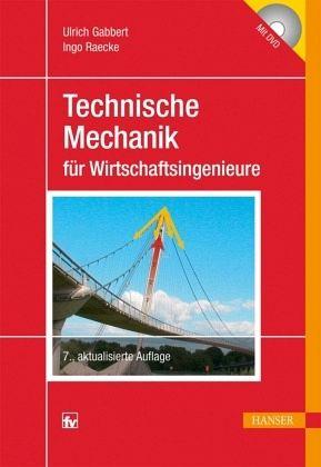 Technische mechanik f r wirtschaftsingenieure von ulrich for Technische mechanik grundlagen pdf