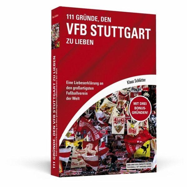 111 Gründe, den VfB Stuttgart zu lieben - Schlütter, Klaus