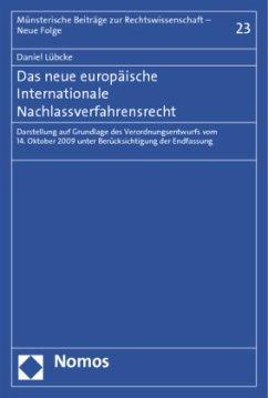 Das neue europäische Internationale Nachlassverfahrensrecht - Lübcke, Daniel