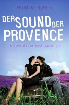 Der Sound der Provence - Heineke, Andreas