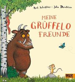 Der Grüffelo. Meine Grüffelo-Freunde - Scheffler, Axel; Donaldson, Julia