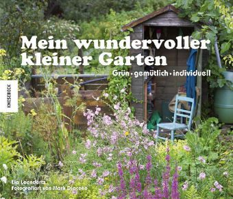mein wundervoller kleiner garten von lia leendertz buch. Black Bedroom Furniture Sets. Home Design Ideas