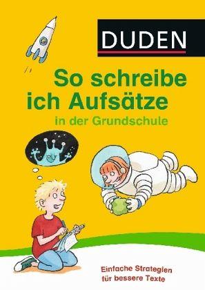 Tür duden  Duden - So schreibe ich Aufsätze in der Grundschule - Schulbuch ...