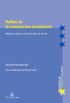 Reflets de la construction européenne