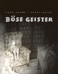 Böse Geister - Meter, Peer; Raidt, Gerda