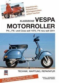 Klassische Vespa Motorroller - Schneider, Hans J.