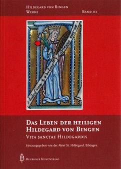 Das Leben der heiligen Hildegard von Bingen - Hildegard von Bingen;Hildegard von Bingen
