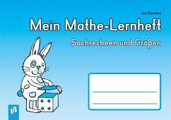 Mein Mathe-Lernheft - Sachrechnen und Größen - Boesten, Jan
