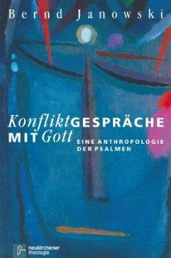 Konfliktgespräche mit Gott - Janowski, Bernd