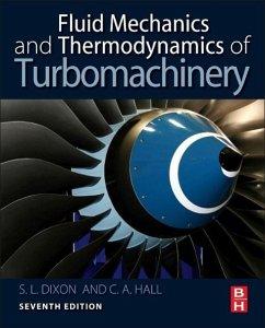 Fluid Mechanics and Thermodynamics of Turbomach...
