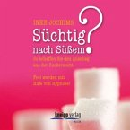 Süchtig nach Süßem, Audio-CD