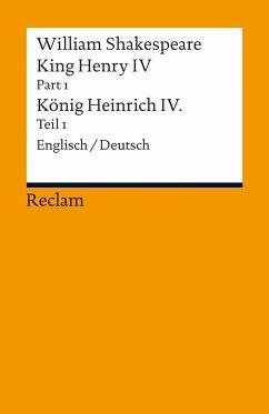 King Henry IV, Part 1 / Heinrich IV., Teil 1 - Shakespeare, William
