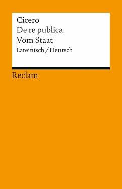 De re publica / Vom Staat - Cicero