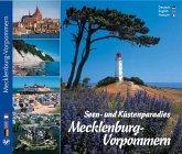 Mecklenburg-Vorpommern - Seen- und Küstenparadies Mecklenburg-Vorpommern