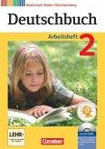 Deutschbuch 02: 6. Schuljahr. Arbeitsheft mit Lösungen und Übungs-CD-ROM. Realschule Baden-Württemberg
