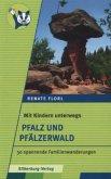 Mit Kinder unterwegs: Pfalz und Pfälzerwald