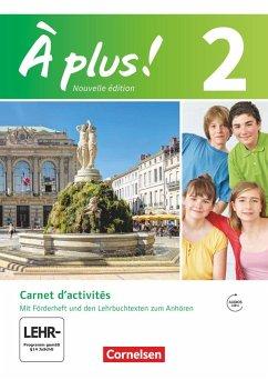 À plus! Nouvelle édition. Band 2. Carnet d'activités mit Audio- und Video-Materialien online - Jorißen, Catherine; Mann-Grabowski, Catherine