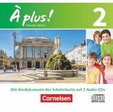 Alle Hördokumente des Schülerbuchs auf 2 Audio-CDs / À plus! Nouvelle édition Bd.2
