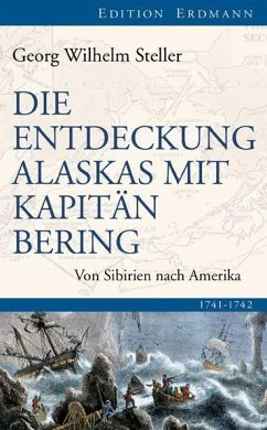 Die Entdeckung Alaskas mit Kapitän Bering - Steller, Georg W.