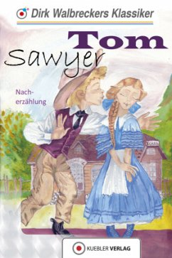 Die Abenteuer des Tom Sawyer - Twain, Mark