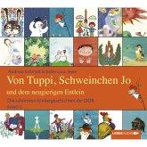 Die schönsten Kindergeschichten der DDR, Folge 2: Von Tuppi, Schweinchen Jo und dem neugierigen Entlein (MP3-Download)