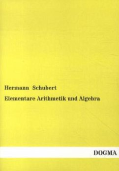 Elementare Arithmetik und Algebra