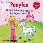 Hier kommt Ponyfee - Reise an das Ende des Regenbogens, 1 Audio-CD