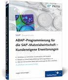ABAP-Programmierung für die SAP-Materialwirtschaft - Kundeneigene Erweiterungen