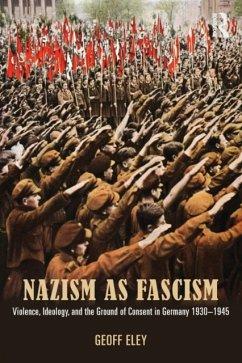 Nazism as Fascism - Eley, Geoff
