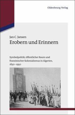 Erobern und Erinnern - Jansen, Jan C.