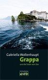Grappa und die Toten vom See / Maria Grappa Bd.23