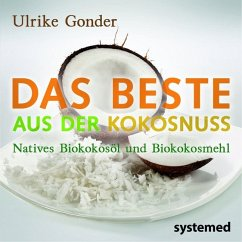 Das Beste aus der Kokosnuss - Gonder, Ulrike