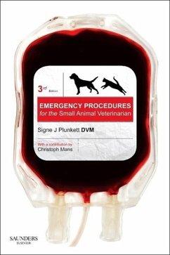 Emergency Procedures for the Small Animal Veterinarian - Plunkett, Signe J.