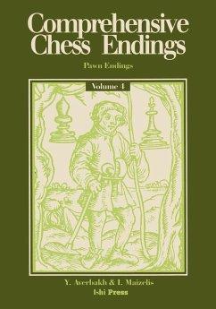 Comprehensive Chess Endings Volume 4 Pawn Endings