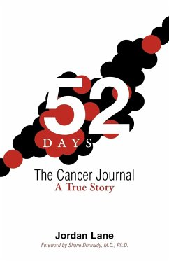 52 Days: The Cancer Journal: A True Story