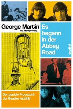 Es begann in der Abbey Road - Martin, George