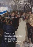 Deutsche Geschichtskultur im 19. und 20. Jahrhundert