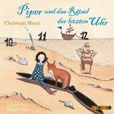 Piper und das Rätsel der letzten Uhr, 2 Audio-CDs