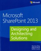 Microsoft® SharePoint® 2013: Designing and Architecting Solutions