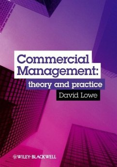 Commercial Management: Theory and Practice - Lowe, David