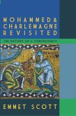Mohammed & Charlemagne Revisited