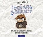 Isch geh Schulhof, 1 Audio-CD